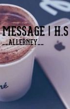 Message | H.S by __Allerney__