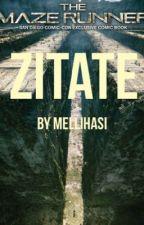 The Maze Runner - Zitate by Mellihasi