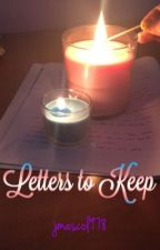 Letters to Keep by jmascol978