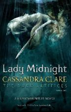 Lady Midnight by dimples_forevr