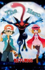 Amourshipping high - the hero returns by Amourboy15