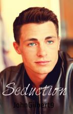 Seduction (boyxboy) [Completed] by JohnGilbert9
