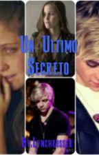 Un Ultimo Secreto by kierrsbgfive