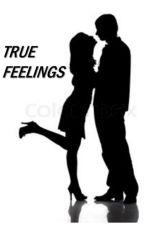 True Feelings by EnchantedStorys