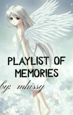 Playlist Of Memories (Revision) by emovoiceless