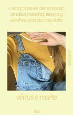 vênus e marte ☆ vkook by _yoongod_