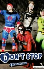 Don't Stop Ft muke ON HOLD by DagmarHoran