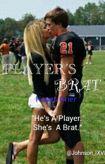 Player's Brat //Hayes Grier