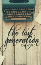 The Lost Generation by Flozzie