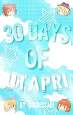 ¡30 days of UtaPri~! by Nagicchii