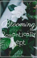 The Struggles of Blooming for the Romantically Inept (Gryles) by nxwhere_