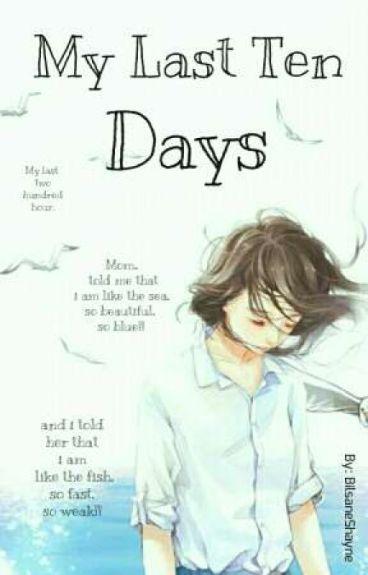 My Last Ten Days || أيّامي العشرُ الأخيرَة