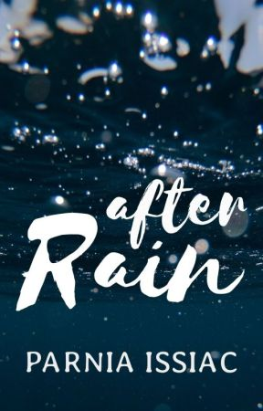 After Rain [previously, flower girl next door] by xxtypicalscorpianxx