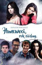 Huncwoci, rok siódmy [Zawieszone] by AnnaSkowronek3