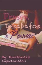 Frases, Desabafos e Poemas by Fliegendes-Megumi