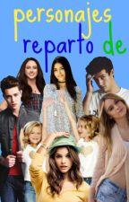 Personajes De Reparto by Mar-Inna