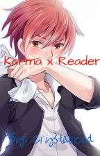 Karma x Reader  by CrystalizedShadow