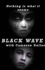 Black Wave (with Cameron Dallas) by dorrkaaa