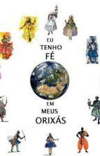 As Lendas dos Orixas by babboo08