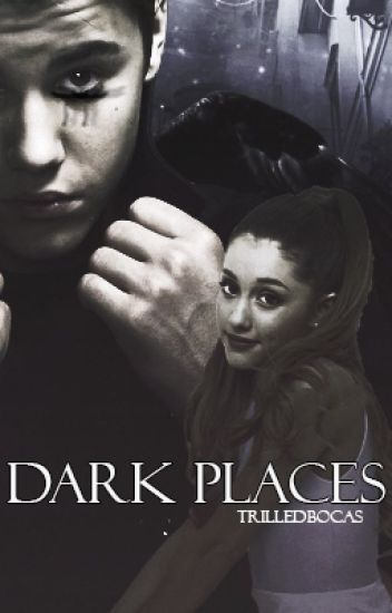 dark places - jb & ag {completed}