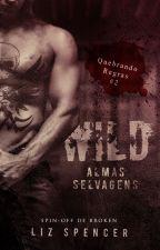 [DEGUSTAÇÃO] Wild | Quebrando Regras 02: Almas Selvagens by MLSpencerPT