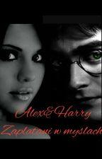 Alex&Harry: Zaplątani W Myślach  by inna_2345