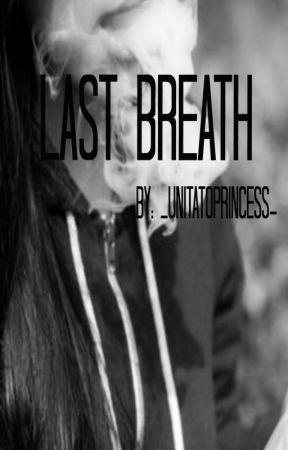 Last breath [POZASTAVENÉ] by PanthalaimonN