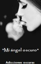 Mi ángel oscuro by ValeWood