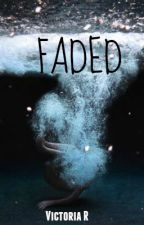 FADED (#Playlist) by Viam29