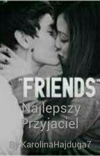 Najlepszy Przyjaciel  by KarolinaHajduga7