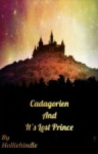 Cadagorien And Its Lost Prince (Prince Merlin AU) by holliehindle