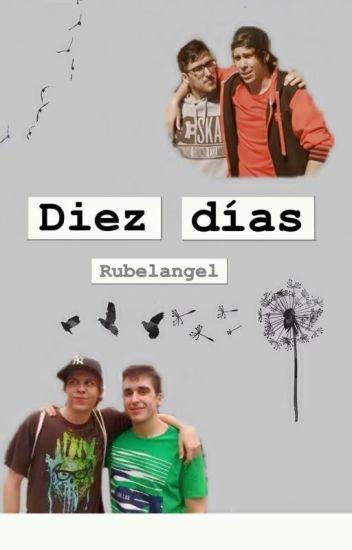 Diez días / Rubelangel
