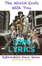 The World Ends With You / Subarashiki Kono Sekai: Songs by master-sparkle-spazz