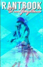 Rantbook D'une Conne. by LaPetiteShoushou