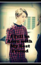 I Fell in Love with My Best Friend {Vernon x Reader} by MinHaeun