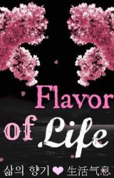 Flavor Of Life (EXO fanfiction) by KpoppersUnited