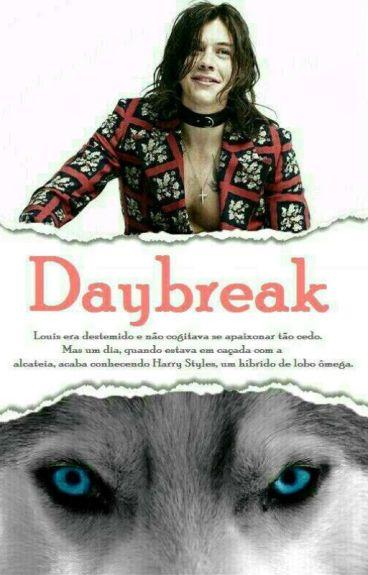Daybreak ☆ L.S. [A/B/O] (Em Correção...)