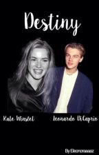 Destiny   Kate Winslet & Leonardo DiCaprio by Eleonoraaaaz