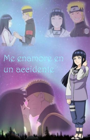 Me enamore en un accidente(Naruhina)