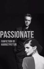 PASSIONATE by harrietpottur