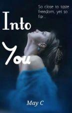 Into You by RandomlyWeird