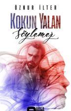 Kokun Yalan Söylemez #Koku Serisi (Rafta!) by Natahera