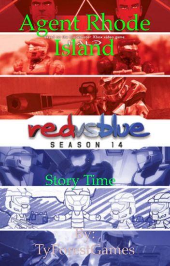 Red Vs Blue Agent Rhode Island Story Time Tyforestwrites Wattpad