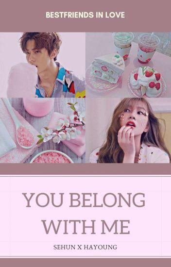 You Belong With Me ✔
