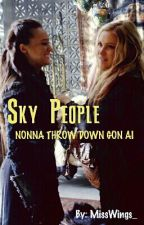 Sky People (Clexa) by MissWings_