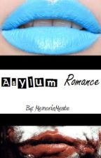 Asylum Romance (A Joker Story [Sequel to Turquoise punchline]) by MemoriaMente