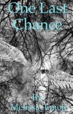 One Last Chance by Melissa_Emoji