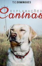 Explanações Caninas (apenas 6 contos para apreciação) by tcdomingues