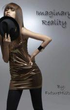 Imaginary Reality by FutureHistoria808