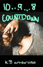 Countdown  by its_k8_anyways